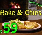 Hake & Chips On Extra Menu